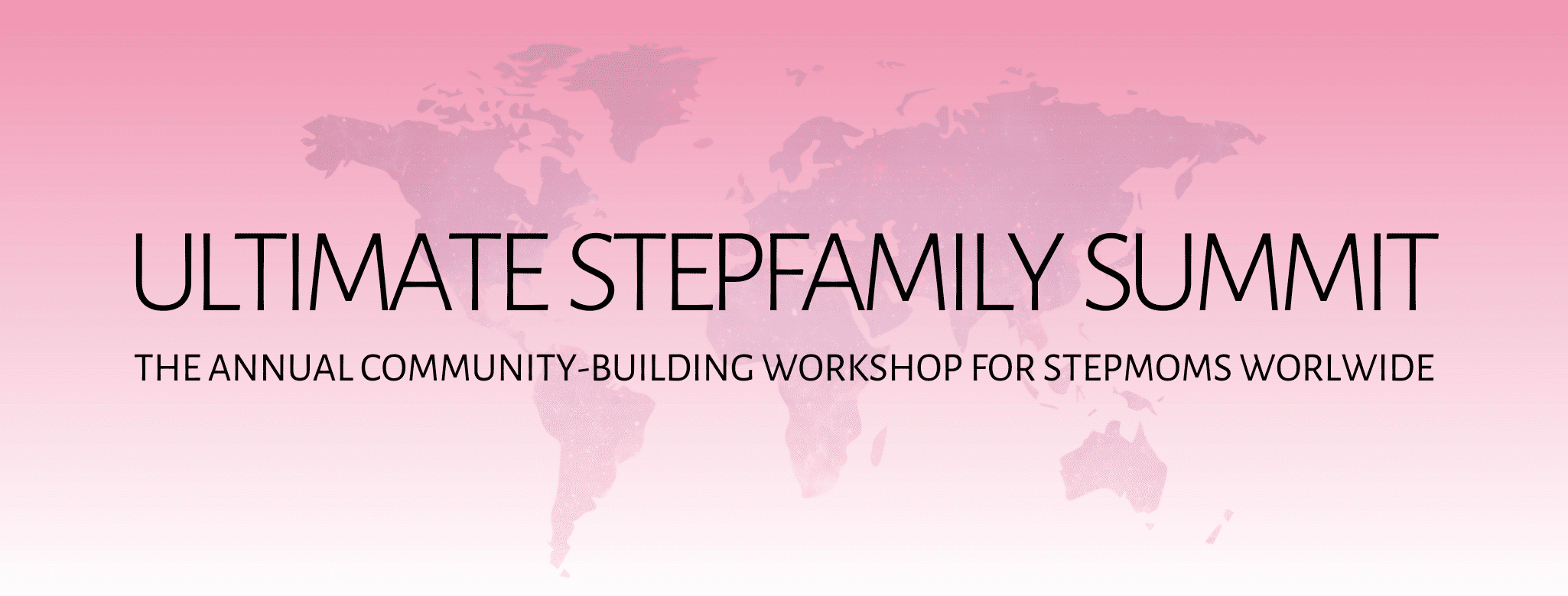 Ultimate Stepfamily summit header in pink with world map